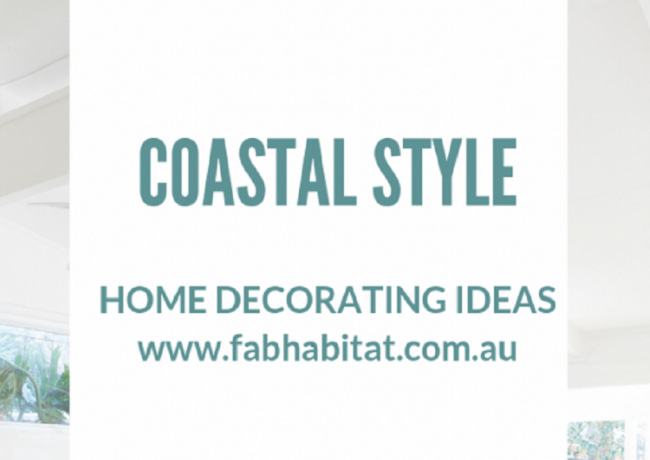 Coastal Style Home Decorating Ideas