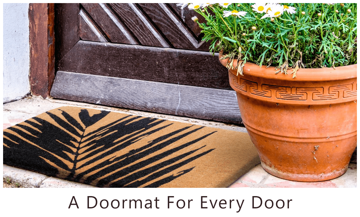 A Doormat for Every Door, For Every Home